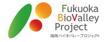 Fukuoka BioValley Project